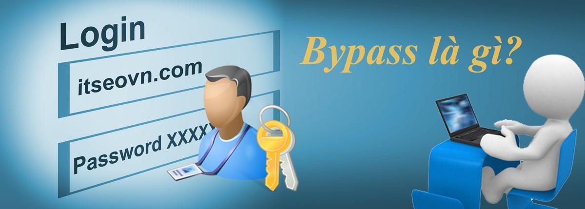 bypass-la-gi-trong-login-dang-nhap.jpg