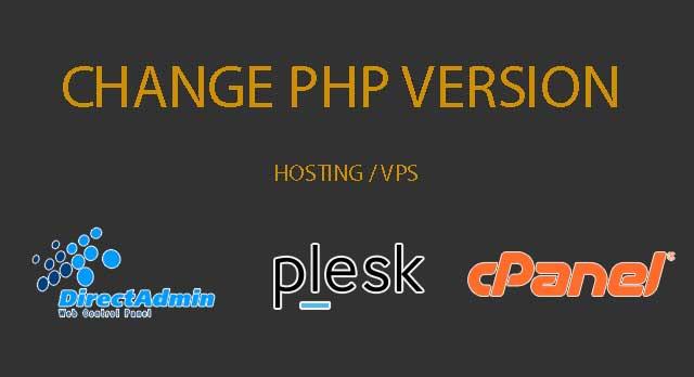 change-php-version-hosting-directadmin-plesk-cpanel.jpg