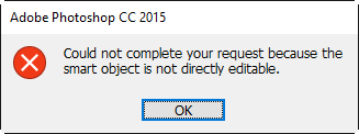 could-not-complete-your-request-because-the-smart-object-is-not-directly-editable.png
