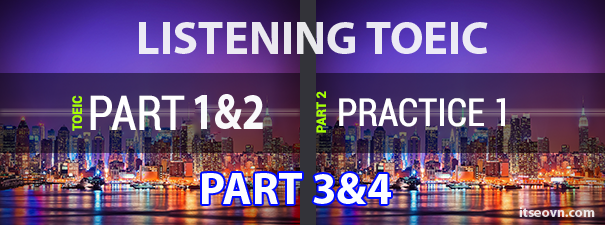 phuong-phap-thi-TOEIC-listening-part1&2&3&4-500-diem.png