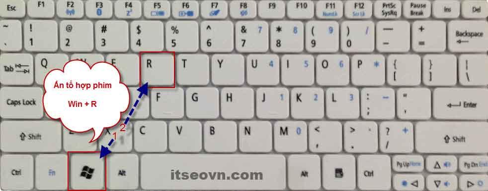Ấn tổ hợp phím Win + R để mở hộp thoại Run