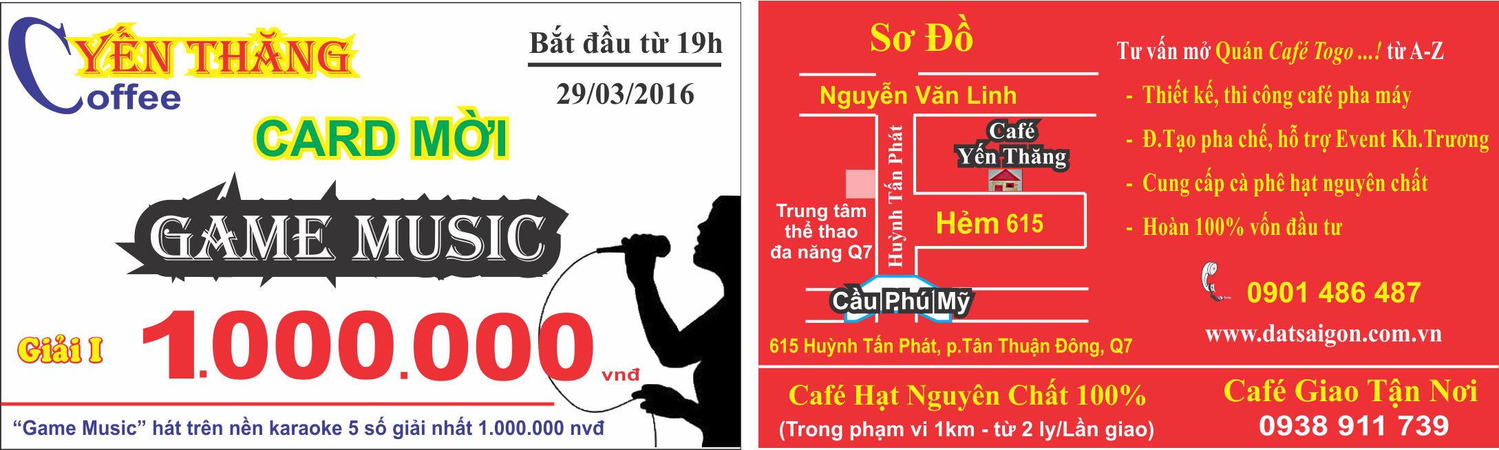 Card mời Game Music cafe Yến Thăng